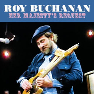 roy buchanan 1981 08 01 her majesty's request front