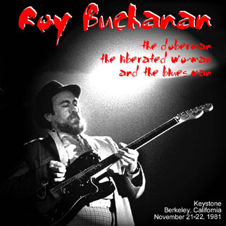 roy buchanan november 21 and 22 the doberman, the liberator woman and the blues man front