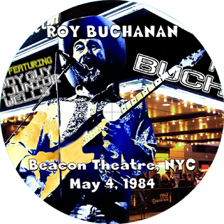 roy buchanan 1984 05 04 beacon theater rrcf label