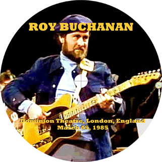 roy buchanan 1985 03 05 live in london 1985 label