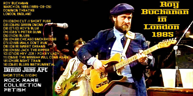 roy buchanan 1985 03 05 live in london 1985 cover out
