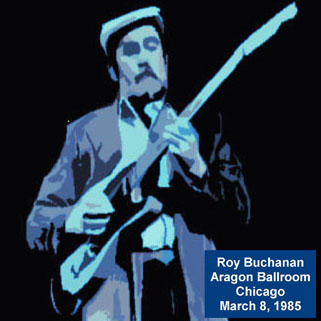 roy buchanan 1985 03 08 chicago geetarz front