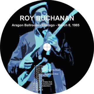 roy buchanan 1985 03 08 chicago geetarz label