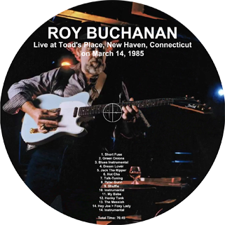 roy buchanan 1985 03 14 toad's place label