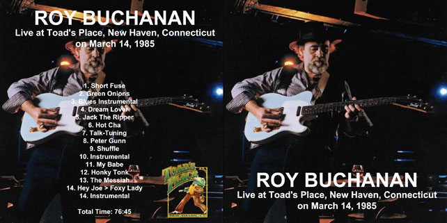 roy buchanan 1985 03 14 toad's place out