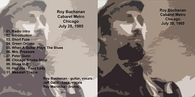 roy buchanan 1985 07 28 cdr cabaret metro chicago geetarz out