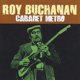 roy buchanan 1985 07 28 cdr cabaret metro gypsy eye front