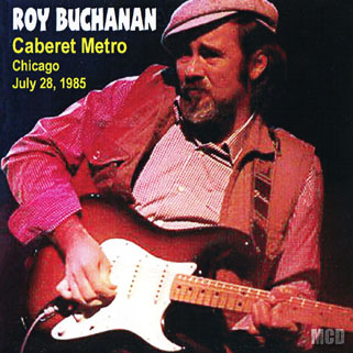 roy buchanan 1985 07 28 cdr cabaret metro chicago mcd front