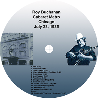 roy buchanan 1985 07 28 cdr cabaret metro chicago mcd label