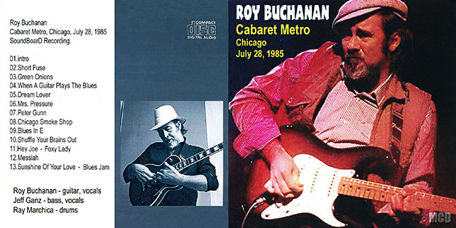 roy buchanan 1985 07 28 cdr cabaret metro chicago mcd out