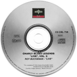 roy buchanan 1985 07 28 charly blues legend volume 9 label