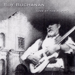 roy buchanan 1987 02 07 live at the alamo front