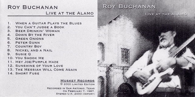 roy buchanan 1987 02 07 live at the alamo out