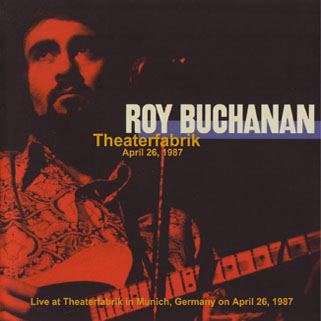 roy buchanan 1987 04 26 theaterfabrik front