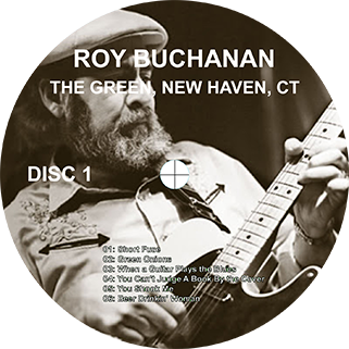roy buchanan 1987 08 21  at the green new haven label 1