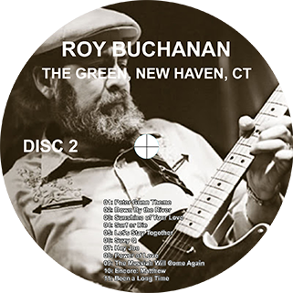roy buchanan 1987 08 21  at the green new haven label 2