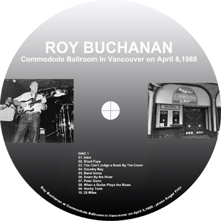 roy buchanan 1988 04 08 vancouver label 1