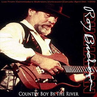 roy buchanan 1988 04 08 vancouver contry boy by the river front