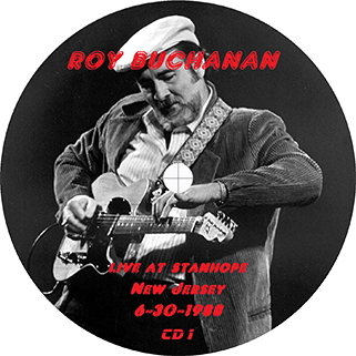 roy buchanan 1988 06 30 live at stanhope house label 1
