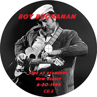 roy buchanan 1988 06 30 live at stanhope house label 2