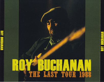 roy buchanan 1988 06 30 stanhope the last tour 1988 front