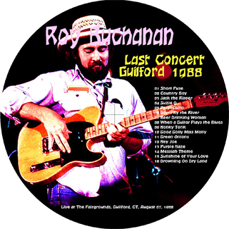 roy buchanan 1988 08 07 last concert guilford 1988 label