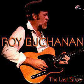 roy buchanan 1988 08 07 guilford the last show front