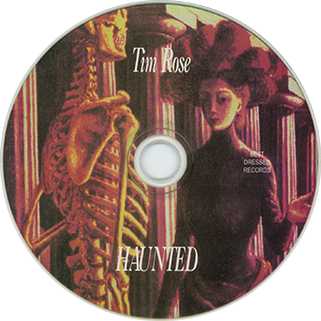 tim rose cd haunted label