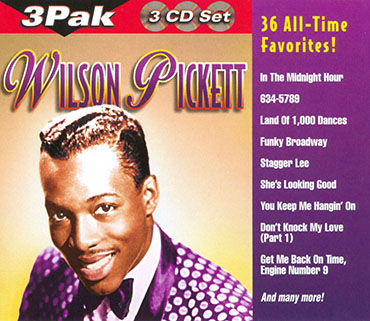 wilson pickett 3 cd 36 all time favorites front