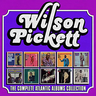 wilson pickett 10cd the complete atlantic albums collection front
